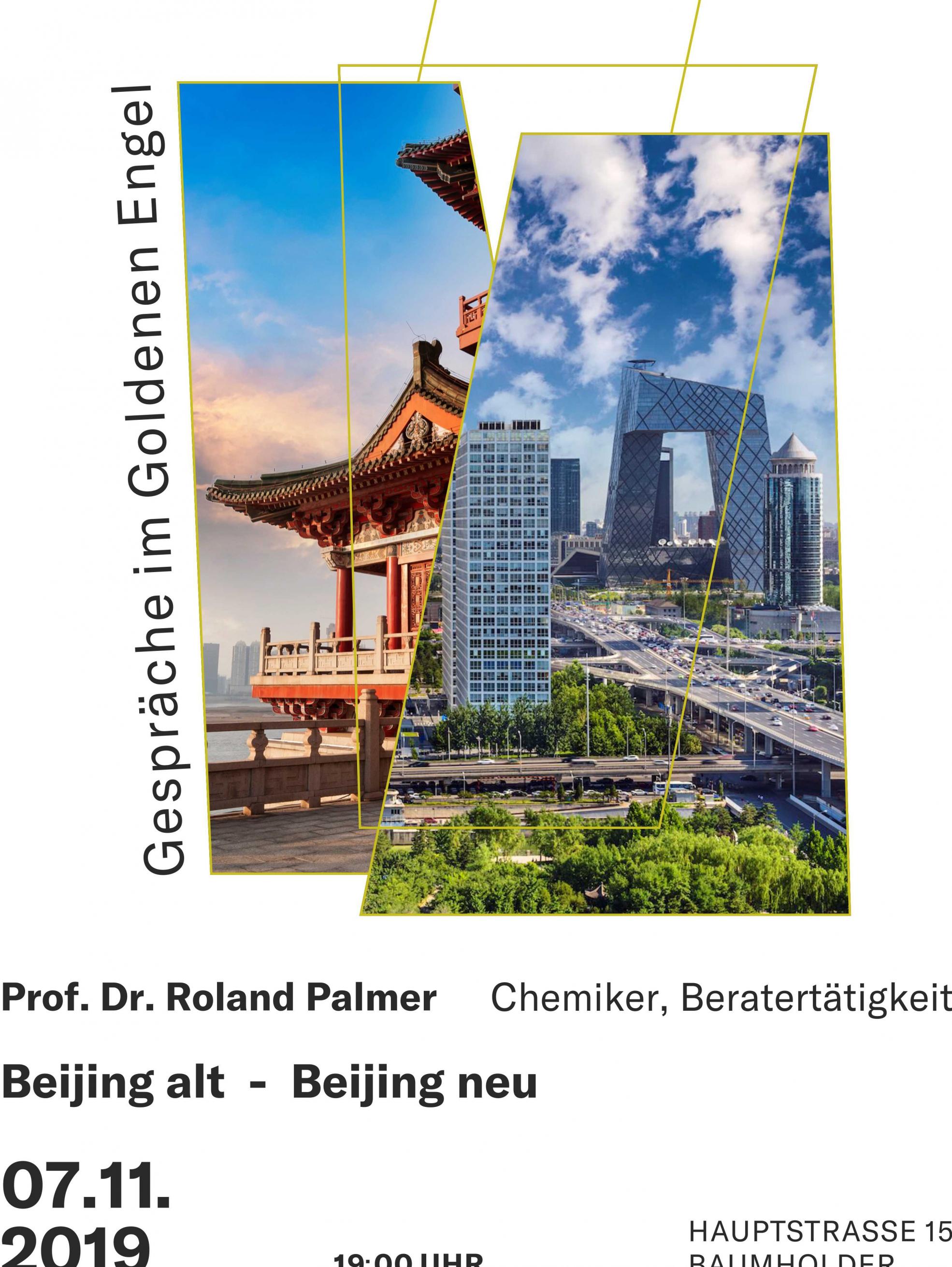 Beijing alt - Beijing neu. Ein Vortrag von Roland Palmer über die Veränderungen in Peking